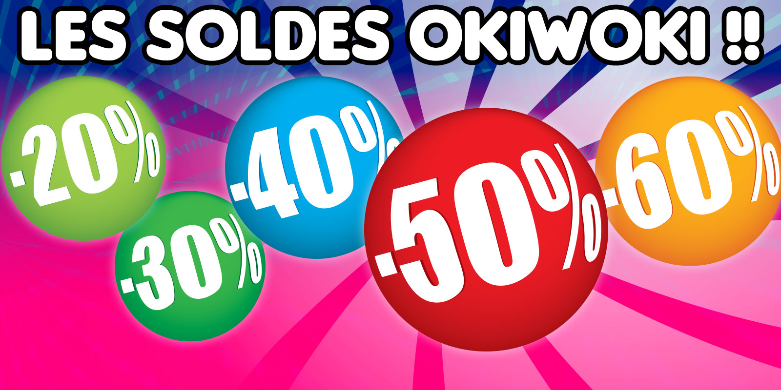 Les Soldes okiWoki !!