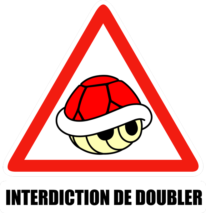 Interdiction de doubler !