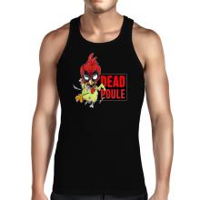 Débardeurs  parodique Deadpool ou Dead Poule : Dead Poule (Parodie )