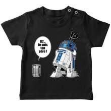 T-shirt bébé  parodique R2-D2 - Je suis ton père : Boîte de conserve ... (Parodie )