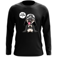 T-Shirt à manches longues  parodique Dark Vadog, le Carlin se prenant pour Dark Vador : Je suis ton pépère... !! (Parodie )