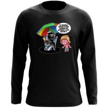 T-Shirt à manches longues  parodique Luke Skywalker, Dark Vador et le côté obscur : Le pouvoir du côté Obscur... (Parodie )